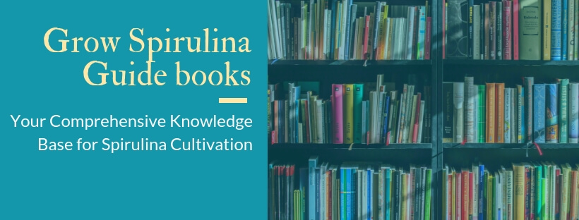 grow spirulina guidebooks library