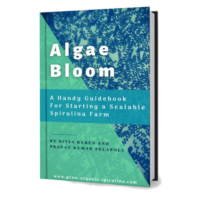 Algae bloom- a handy guidebook for scalable spirulina farms
